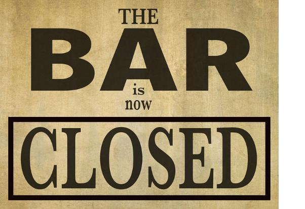 Bar closed