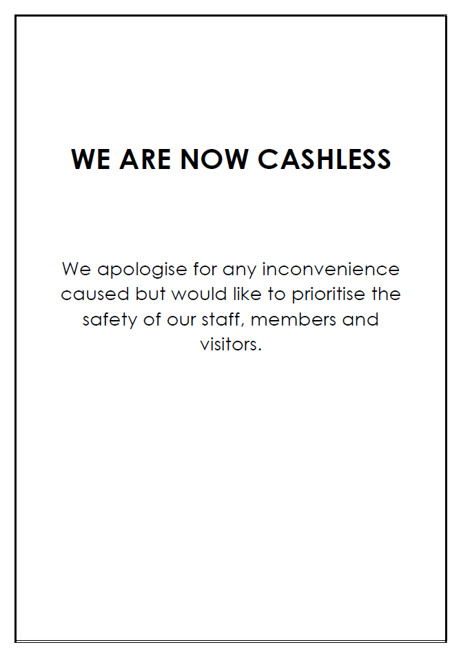 We are now cashless